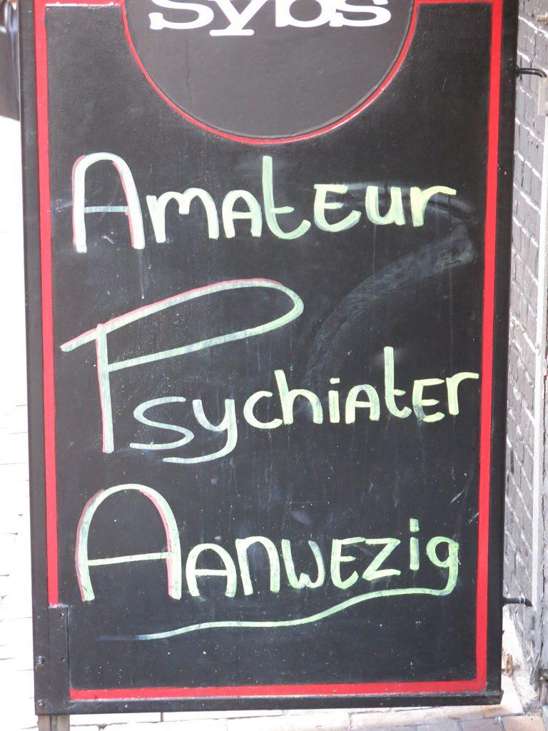«Amateur-Psychiater anwesend»